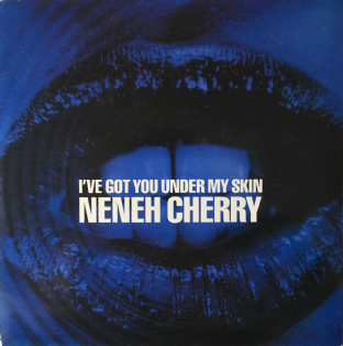 "Neneh Cherry ‎- I've Got You Under My Skin (7"") (VG/VG)"